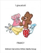 FRANCY - I giocattoli