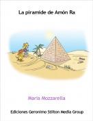 Maria Mozzarella - La piramide de Amón Ra