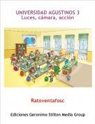 Ratoventafosc - UNIVERSIDAD AGUSTINOS 3Luces, cámara, acción