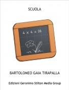BARTOLOMEO GAIA TIRAPALLA - SCUOLA