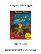 Topetta Topin - IL segreto del coraggio
