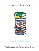 Topella Cavallerizza - La potenza delle storie