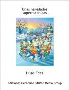 Hugo Fdez - Unas navidades superratonicas