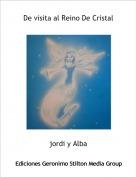 jordi y Alba - De visita al Reino De Cristal