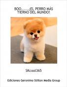 SKcool365 - BOO......¡EL PERRO MÁS TIERNO DEL MUNDO!