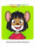 Sofi! - La storia di una topina di nome Gaia...(3)