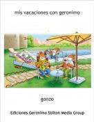 gonzo - mis vacaciones con geronimo