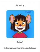 Paisa5 - Ya estoy