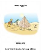 geronimo - naar egypte