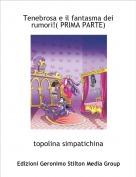 topolina simpatichina - Tenebrosa e il fantasma dei rumori!( PRIMA PARTE)