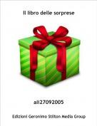 ali27092005 - Il libro delle sorprese