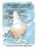 Lucas.Quesoso - ESCALANDO LA MONTAÑA <<NEVISC>> (PARTE 1)