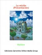 Mattew - La misión(Precentación)