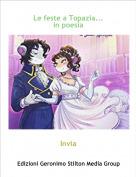 Invia - Le feste a Topazia...in poesia
