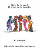 RatoMary12 - Diario De Helena 2El problema de la carta.