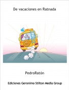PedroRatón - De vacaciones en Ratnada