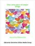 Aurorita Ratoncita - Una carta para mi mejor amigo