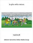 topilary8 - la gita nella natura