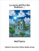 MatiTopina - La storia dell'Eco Del Roditore...