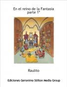 Raulito - En el reino de la Fantasia parte 1º