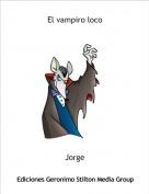 Jorge - El vampiro loco