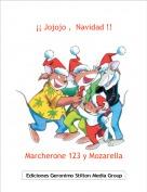 Marcherone 123 y Mozarella - ¡¡ Jojojo ,  Navidad !!