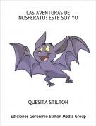 QUESITA STILTON - LAS AVENTURAS DE NOSFERATU: ESTE SOY YO
