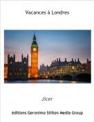 Jicer - Vacances à Londres