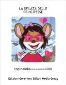 topinakiki========>kiki - LA SFILATA DELLE PRINCIPESSE
