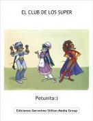 Petunita:) - EL CLUB DE LOS SUPER