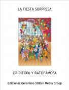 GRIDITO06 Y RATOFAMOSA - LA FIESTA SORPRESA