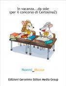 Noemi_Mouse - In vacanza...da sole(per il concorso di Certosina2)