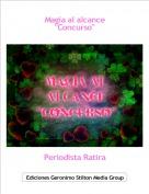 """Periodista Ratira - Magia al alcance""""Concurso"""""""