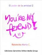 Ratoncita Marta C. - El poder de la amistad 2