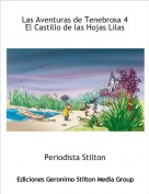Periodista Stilton - Las Aventuras de Tenebrosa 4 El Castillo de las Hojas Lilas