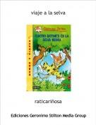 raticariñosa - viaje a la selva