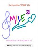 """Miri Mozzy< Miri Mozzarella! - Il mio primo """"BOOK"""" (3)"""