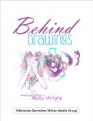 Molly Wright - Behind DrawingsI