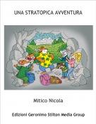 Mitico Nicola - UNA STRATOPICA AVVENTURA