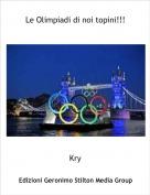 Kry - Le Olimpiadi di noi topini!!!
