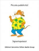 Signortopolazzi - Piccola pubblicità!