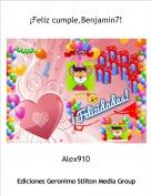 Alex910 - ¡Feliz cumple,Benjamin7!