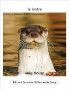 Miky Mouse - le lontre