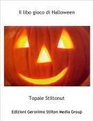 Topale Stiltonut - Il libo gioco di Halloween