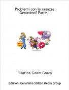 Risatina Gnam Gnam - Problemi con le ragazze Geronimo? Parte 1