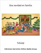 Yuhuiqi - Una navidad en familia