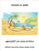 agente007 con aiuto di lillina - VIAGGIO AL MARE