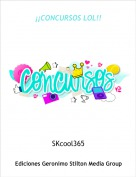 SKcool365 - ¡¡CONCURSOS LOL!!