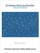 Ratón Loco - El Camino Hacia las EstrellasTercera Parte