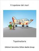 Topolinailaria - Il topolone dei mari